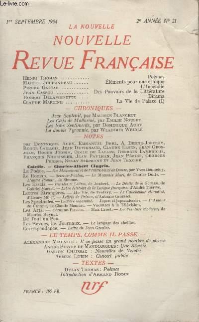COLLECTION LA NOUVELLE NOUVELLE REVUE FRANCAISE N°21. POEMES PAR HENRI THOMAS/ ELEMENTS POUR UNE ETHIQUE PAR MARCEL JOUHANDEAU/ LINCENDIE PAR PIERRE GASCAR/ DES POUVOIRS DE LA LITTERATURE PAR JEAN CASSOU/ BIRAMA PAR ROBERT DELAVIGNETTE.
