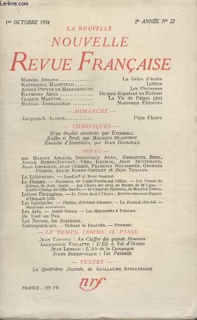 COLLECTION LA NOUVELLE NOUVELLE REVUE FRANCAISE N°22. LA GRACE DECRIRE PAR MARCEL ARLAND/ LETTRES PAR KATHERINE MANSFIELD/ LES PIERREUSES PAR ANDRE PIEYRE DE MANDIARGUES/ DE QUOI DISPUTENT LES NATIONS PAR RAYMON ARON.