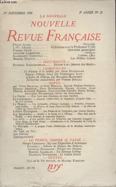 COLLECTION LA NOUVELLE NOUVELLE REVUE FRANCAISE N°23. BRUNELDA PAR FRANZ KEFTA/ QUATRAINS GNOMIQUES PAR PIERRE OSTER/ ONDIQUE PAR GEORGES LAMBRICHS/ LES PETITES CHOSES PAR MARCEL BISIAUX.