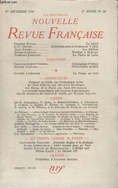 COLLECTION LA NOUVELLE NOUVELLE REVUE FRANCAISE N°24.LE SOLEIL PAR FRANCIS PONGE/ LES HELICES PAR JEAN DAVID/ ILLUSIONS A REBOURS PAR ROGER CAILLOIS/ LA PIERRE DE LUNE PAR TOMMASO LANDOLFI.