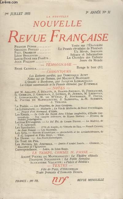 COLLECTION LA NOUVELLE NOUVELLE REVUE FRANCAISE N°31. TEXTE SUR LELECTRICITE PAR FRANCIS PONGE/LA PENSEE CIRCULAIRE DE FLAUBERT PAR GEORGES POUTLET/ UN MIROIR SOUVENIR PAR PAUL DESMETH/ SCIENCE ET INFORMATION PAR LEON BRILLOUIN.