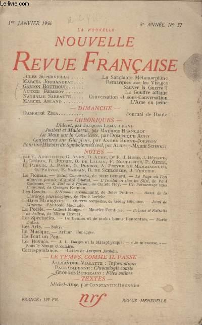 COLLECTION LA NOUVELLE NOUVELLE REVUE FRANCAISE N°37. LA SANGLANTE METAMORPHOSE PAR JULES SUPERVIELLE/ REMARQUES SUR LES VISAGES PAR MARCEL JOUHANDEAU/ SAUVER LA GUERRE PAR GASTON BOUTHOUL/ LE GOUFFRE AFFAME.