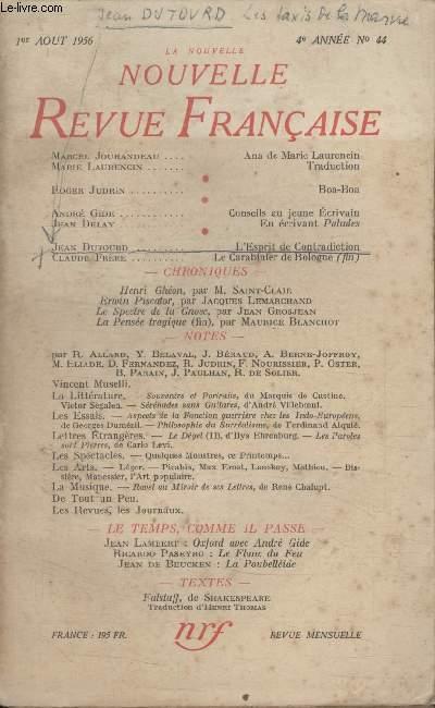 COLLECTION LA NOUVELLE NOUVELLE REVUE FRANCAISE N°44. ANA DE MARIE LAURENCIN PAR MARCEL JOUHANDEAU/ BOA BOA PAR ROGER JUDRIN/ CONSEILS AU JEUNE ECRIVAIN PAR ANDRE GIDE/ HENRI GHEON PAR M. SAINT CLAIR.