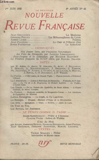 COLLECTION LA NOUVELLE NOUVELLE REVUE FRANCAISE N°66. LA MENTEUSE PAR JEAN GIRAUDOUX/ LES METAMORPHOSES DU CERCLE PAR GEORGES POULET/ POEMES PAR ARMEN LUBIN/ LE SEDUCTEUR PAR BORIS PASTERNAK.