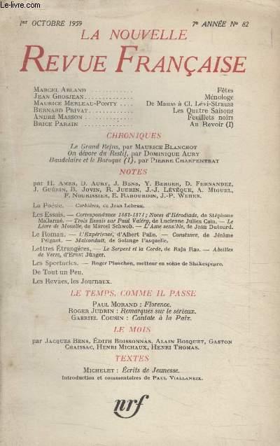 COLLECTION LA NOUVELLE NOUVELLE REVUE FRANCAISE N°82. FETES PAR MARCEL ARLAND/ MENOLOGE PAR JEAN GROSJEAN/ LES QUATRES SAISONS PAR BERNARD PRIVAT/ FEUILLETS NOIRS PAR ANDRE MASSON/ LE GRAND REFUS PAR MAURICE BLANCHOT.