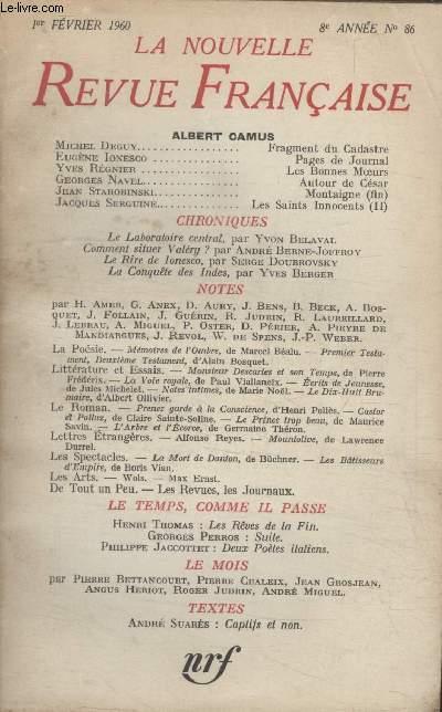 COLLECTION LA NOUVELLE NOUVELLE REVUE FRANCAISE N°86. FRAGMENT DU CADASTRE PAR MICHEL DEGUY/ PAGES DE JOURNAL PAR EUGENE IONESCO/ LES BONNES MOEURS PAR YVES REGNIER/ AUTOUR DE CESAR PAR GEORGES NAVEL/ LE LABORATOIRE CENTRAL PAR YVON BELAVAL.