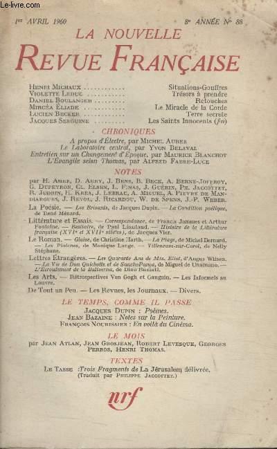 COLLECTION LA NOUVELLE NOUVELLE REVUE FRANCAISE N°88. SITUATIONS GOUFFRES PAR HENRI MICHAUX/ TRESORS A PRENDRE PAR VIOLETTE LEDUC/ RETOUCHES PAR DANIEL BOULANGER/ LE MIRACLE DE LA CORDE PAR MIRCEA ELIADE/ TERRE SECRETE PAR LUCIEN BECKER.