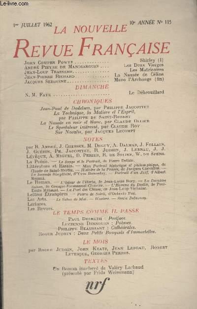 COLLECTION LA NOUVELLE NOUVELLE REVUE FRANCAISE N° 115. SHIRLEY PAR JOHN COWPER POWYS/ LES DEUX VIERGES PAR ANDRE PIEYRE DE MANDIARGUES/ LES MATRICAIRES PAR JEAN LOUP TRASSARD/ LA NAUSEE DE CELINE PAR JEAN PIERRE RICHARD.