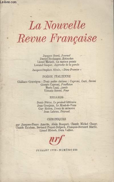 COLLECTION LA NOUVELLE NOUVELLE REVUE FRANCAISE N° 235. JOURNAL PAR JACQUES BOREL/ RETOUCHES PAR DANIEL BOULANGER/ LA MAISON PEINTE PAR LION MIRISCH/ APPROCHE DE LA PAROLE PAR LORAND GASPAR/ DIEU PREMIER PAR JACQUES STEPHEN ALEXIS.