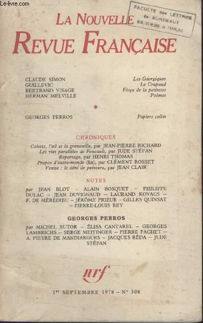 COLLECTION LA NOUVELLE NOUVELLE REVUE FRANCAISE N° 308. LES GEORGIQUES PAR CLAUDE SIMON/ LE CRAPAUD PAR GUILLEVIC/ ELOGE DE LA PETITESSE PAR BERTRAND VISAGE/ POEMES HERMAN MELVILLE.