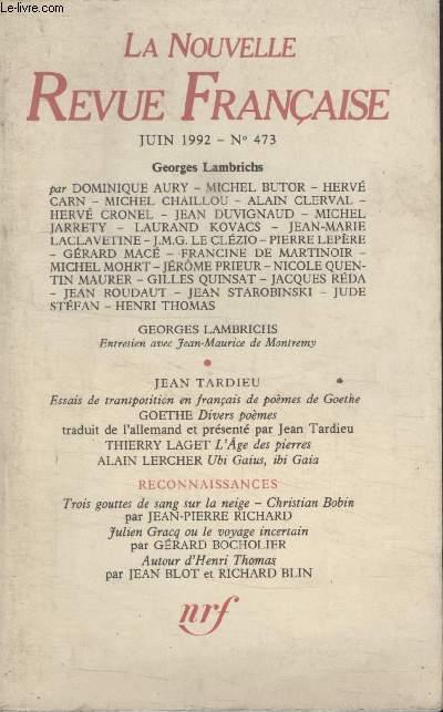 COLLECTION LA NOUVELLE NOUVELLE REVUE FRANCAISE N° 473. ENTRETIEN AVEC JEAN MAURICE DE MONTREMY PAR GEORGE LAMBRICHS.