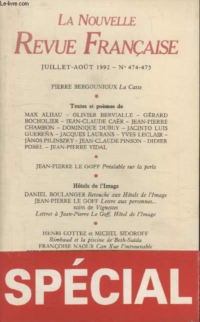 COLLECTION LA NOUVELLE NOUVELLE REVUE FRANCAISE N° 474. LA CASSE PAR PIERRE BERGOUNIOUX/ PREALABLE SUR LA PERLE/ RETOUCHE AUX HOTELS DE LIMAGE PAR DANIEL BOULANGER/ LETTRE AUX PERSONNES SUIVIE DE VIGNETTE PAR JEAN PIERRE LE GOFF.