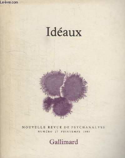 COLLECTION NOUVELLE REVUE DE PSYCHANALYSE N° 27. IDEAUX.