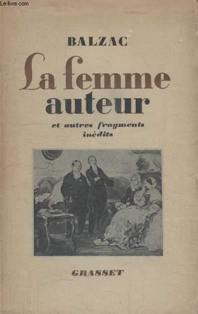 LA FEMME AUTEUR ET AUTRES FRAGMENTS INEDITS.