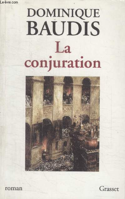 LA CONJURATION.