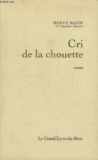 CRI DE LA CHOUETTE.