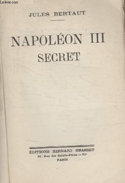 NAPOLEON III. SECRET.
