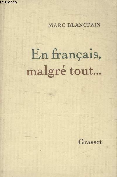 EN FRANCAIS MALGRE TOUT.