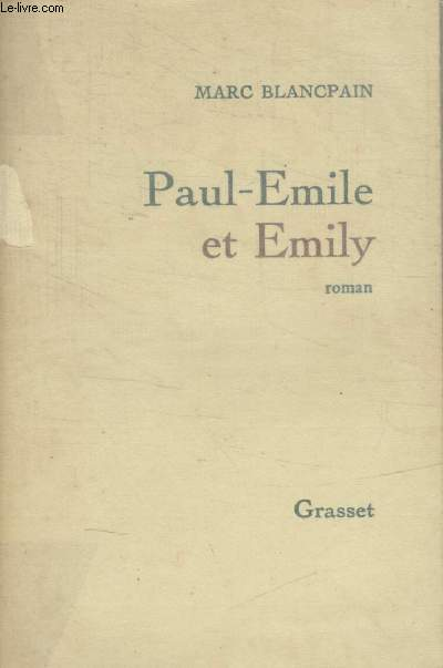 PAUL EMILE ET EMILY.