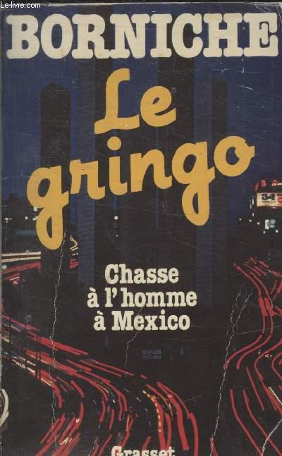 LE GRINGO.