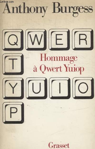 HOMMAGE A QWERT YUIOP.
