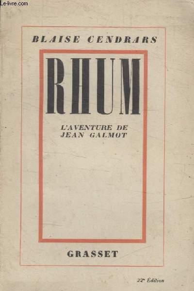 RHUM. LAVENTURE DE JEAN GALMOT.