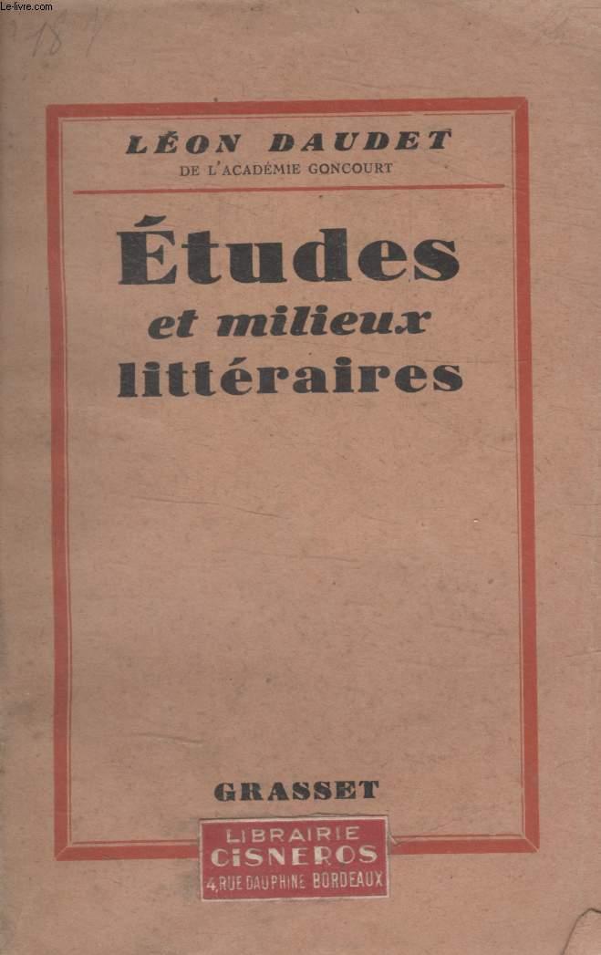 ETUDES ET MILIEUX LITTERAIRES.