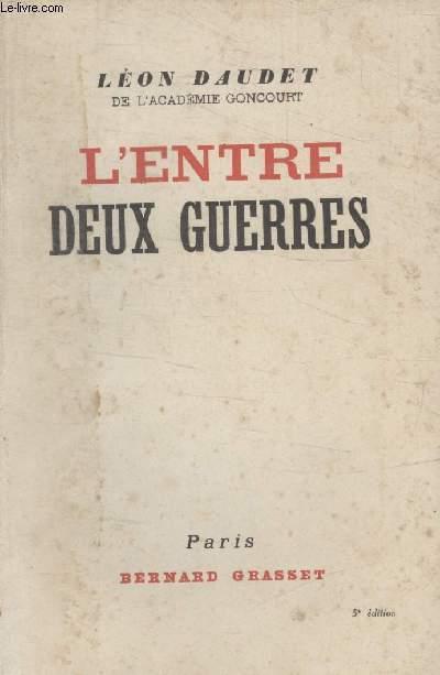 LENTRE DEUX GUERRES.