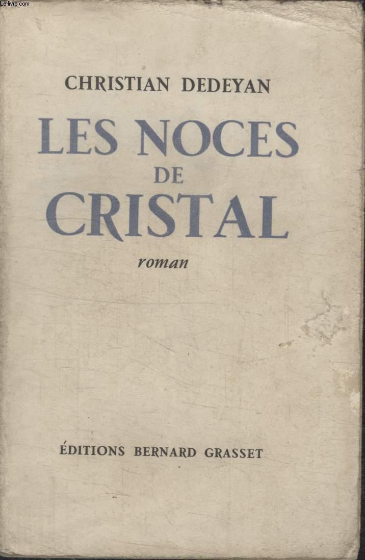 LES NOCES DE CRISTAL