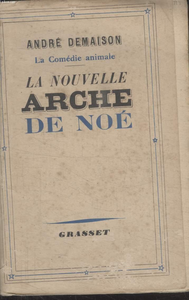 LA NOUVELLE ARCHE DE NOE