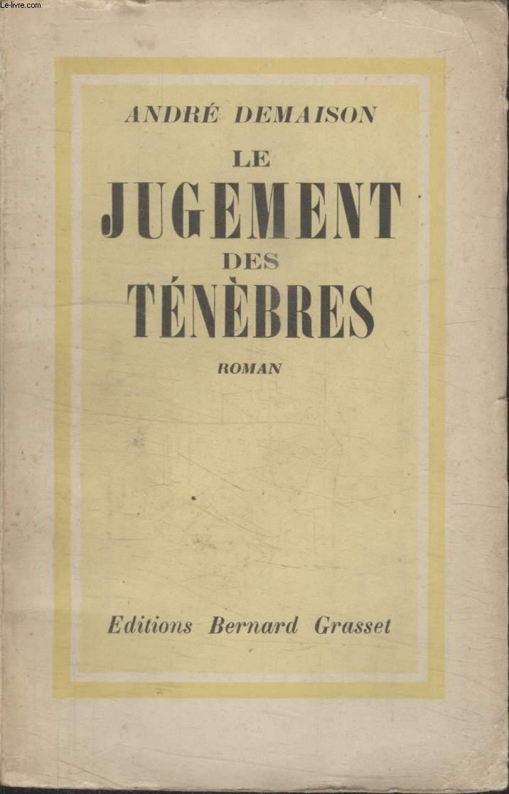 LE JUGEMENT DES TENEBRES.