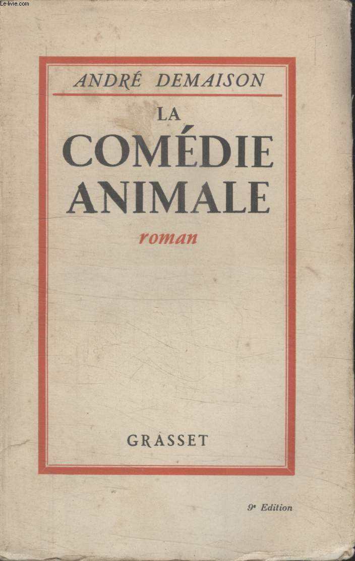 LA COMEDIE ANIMALE.