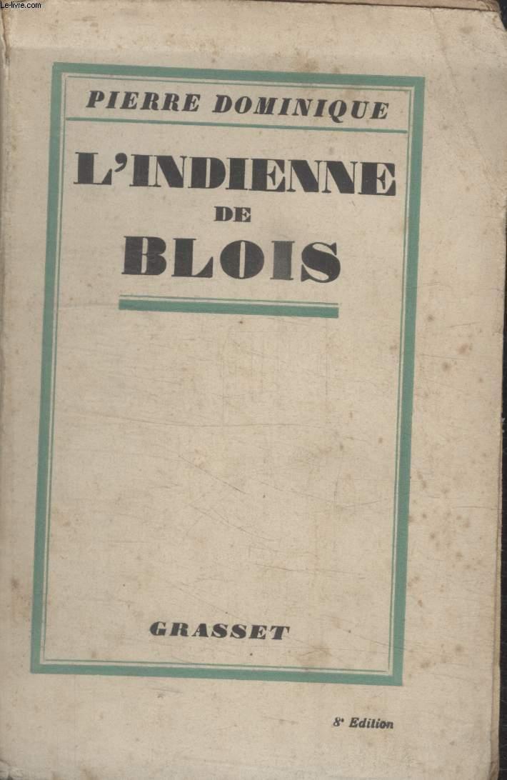 L'INDIENNE DE BLOIS.
