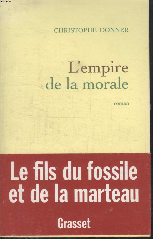 L'EMPIRE DE LA MORALE.