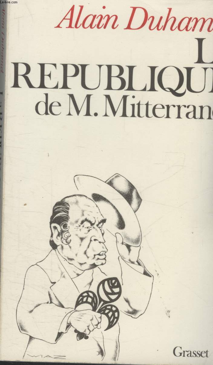 LA REPUBLIQUE DE M.MITTERRAND.
