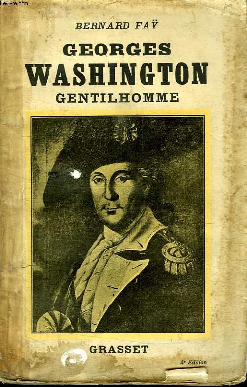 GEORGE WASHINGTON GENTILHOMME.