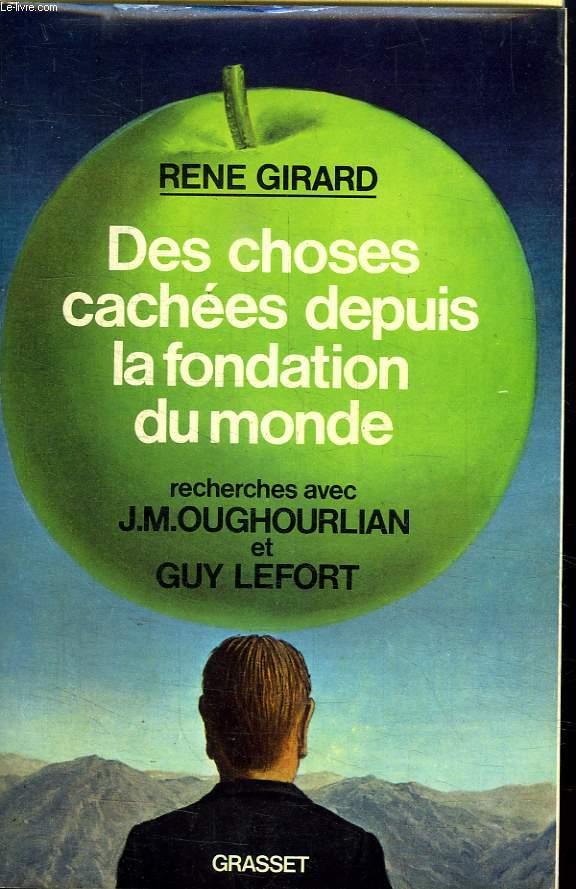 DES CHOSES CACHEES DEPUIS LA FONDATION DU MONDE.RECHERCHES AVEC J.M.OUGHOURLIAN ET GUY LEFORT.
