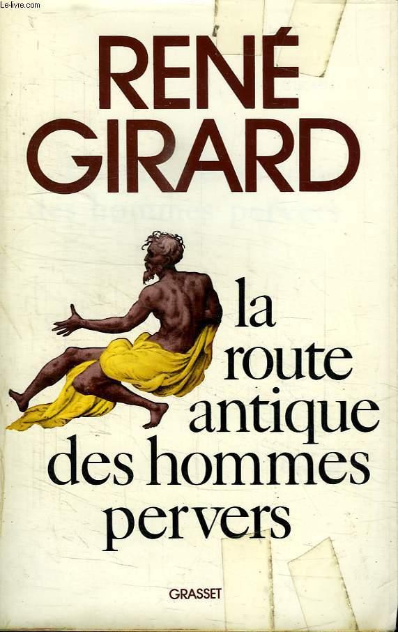 LE ROUTE ANTIQUE DES HOMMES PERVERS.