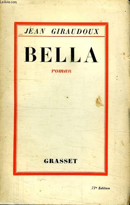 BELLA. HISTOIRE DES FONTRANGES.