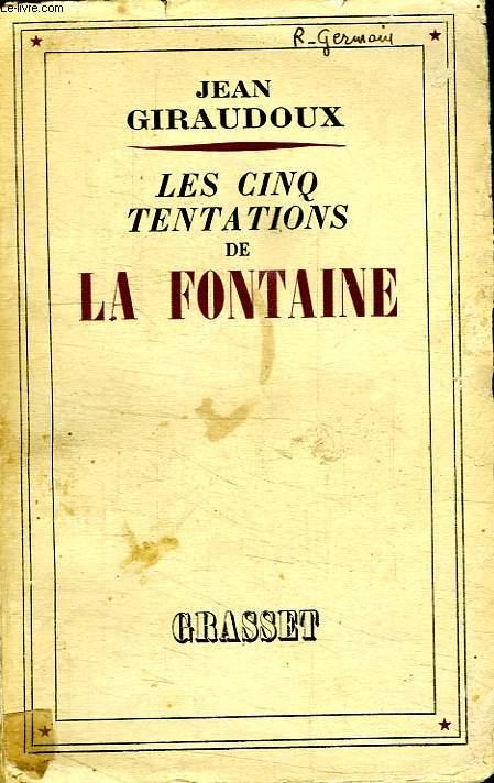 LES CINQ TENTATIONS DE LA FONTAINE.