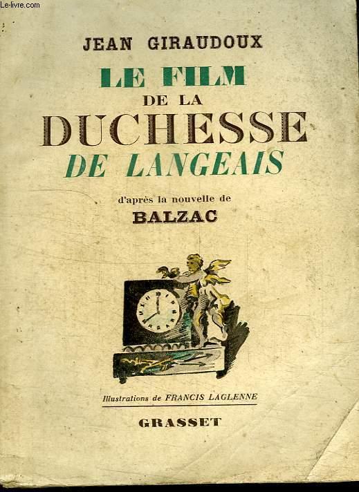 LE FILM DE LA DUCHESSE DE LANGEAIS.D APRES LA NOUVELLE DE BALZAC.