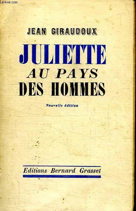 JULIETTE AU PAYS DES HOMME.NOUVELLE EDITION.