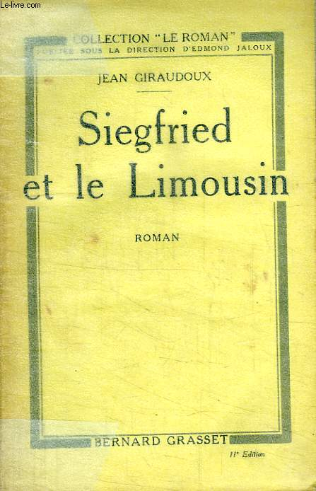 SIEGFRIED ET LE LIMOUSIN.COLLECTION LE ROMAN.
