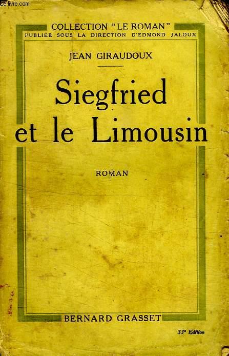 SIEGFRIED ET LE LIMOUSIN.COLLECTION LE ROMAN.