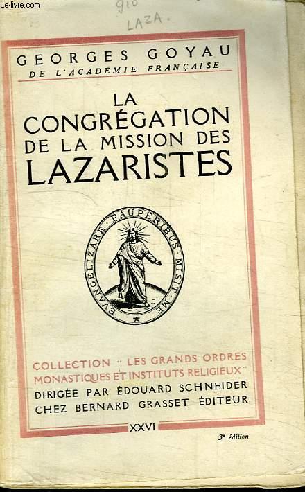 LA CONGREGATION DE LA MISSION DES LAZARISTES.COLLECTION LES GRANDS ORDRES MONASTIQUES ET INSTITUTS RELIGIEUX.