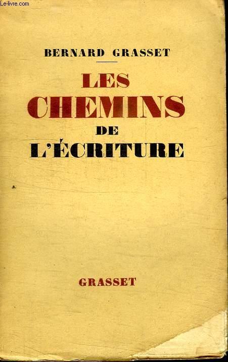 LES CHEMINS DE L ECRITURE.