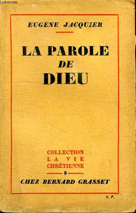 LA PAROLE DE DIEU. COLLECTION LA VIE CHRETIENNE.