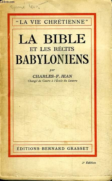 LE BIBLE ET LES RECITS BABILONIENS.