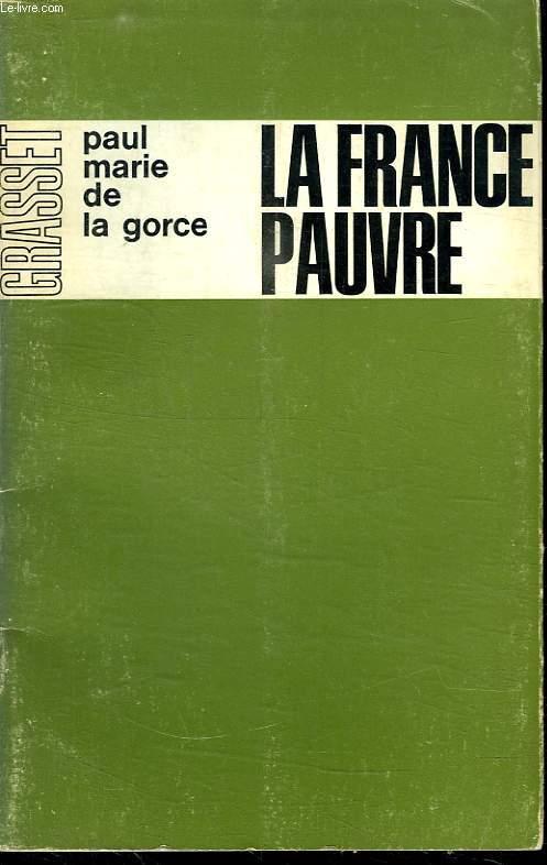 LA FRANCE PAUVRE.