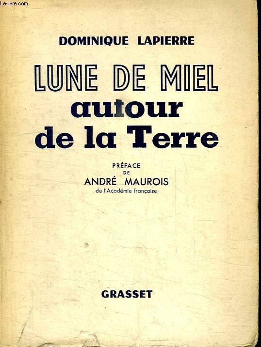 LUNE DE MIEL AUTOUR DE LA TERRE.